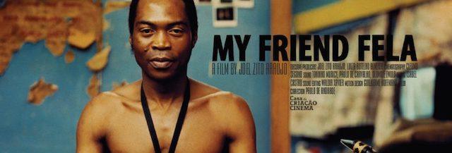 My friend Fela